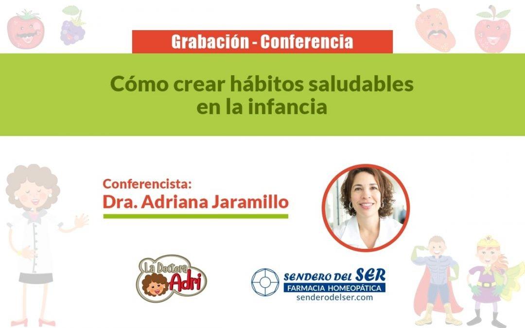 Conferencia Cómo crear hábitos saludables en la infancia